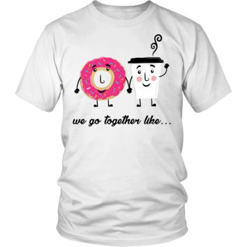 Funny We Go Together Like My Wife Loves Me Gifts T-Shirts For Men Women Kids