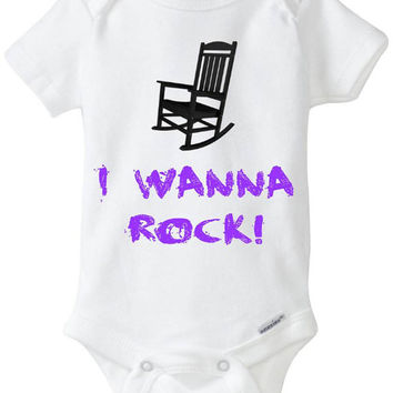 I Wanna Rock Star Baby Onesuit Rocking Chair / Twisted Sister / 80's Metal Funny Shirt / Hair Bands / Baby Shower Gift / Preemie Clothes