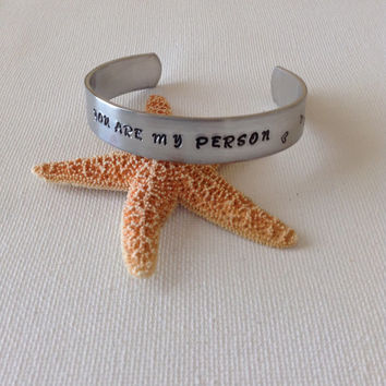 You are my person bangle bracelet, Grey's inspired quote, love bangle, couples bracelet, best friends, buddies