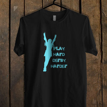 Play Hard Derby Harder T Shirt Mens T Shirt and Womens T Shirt **