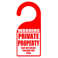 Warning Sign Private Property Free Pizza Funny Door Hanger