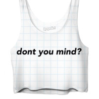 Don't You Mind? Aesthetic Crop Top