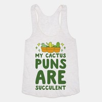 My Cactus Puns Are Succulent