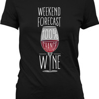 Funny Wine Shirt Funny Drinking T Shirt Weekend Forecase 100% Chance Of Wine T Shirt Drinking Gifts Wine Lover Gift Ladies Tee WT-122