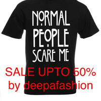 Normal people scare me American horror story tshirt ,t-shirt & tops for women and men crew neck fitted t-shirt tees tops vest shirt quality
