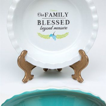 Pie Plate - Family Blessed