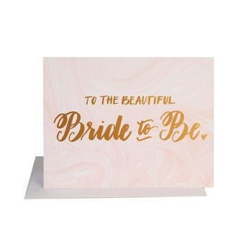 To the Beautiful Bride to Be Card