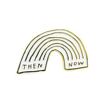 Then & Now Pin