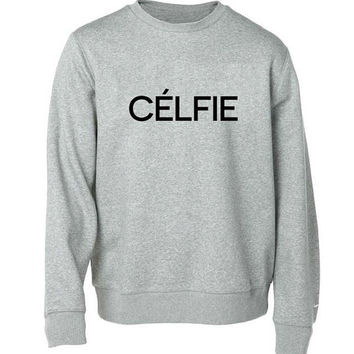 celfie sweater Gray Sweatshirt Crewneck Men or Women for Unisex Size with variant colour