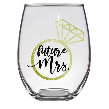 Future Mrs. Stemless Wine Glass