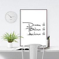 "Entrepreneur Gift - Printable Inspirational Quote ""Dream it. Believe it. Achieve it"" 