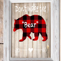 "Buffalo Plaid Bear ""Don't Wake the Bear"" Rustic Wood Background ~ instant download 8x10"" ~ Lumberjack - Boy Nursery ~ Printable wall art"