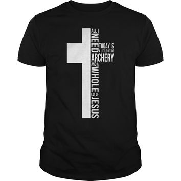 All I need today is a little bit of archery and a whole lot of Jesus shirt Premium Fitted Guys Tee