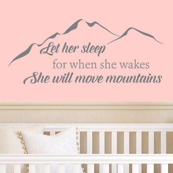 Let Her Sleep Wall Decal