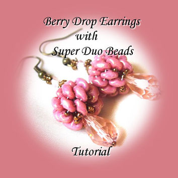PDF Tutorial Berry Drop Earrings with Super Duo Beads, Instructions, Beading Pattern.