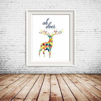 Oh Deer colorful Printable Art, Deer silhoutte, colorful wall art, wall decor, gallery wall decoration, home decoration
