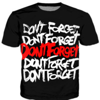 T-Shirt: Don't Forget
