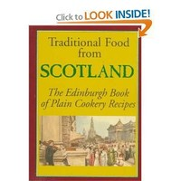 Traditional Food from Scotland: The Edinburgh Book of Plain Cookery Recipes (Hippocrene International Cookbook Series)