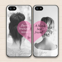 Every brunette needs a blonde best friend iPhone 5 5s 5c Case,iPhone 4 4s Case,Samsung Galaxy S3 S4 S5 Case,BFF Hard Rubber Double Cases