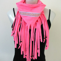 Boho Chic Fringe Tshirt Scarf, Neon Pink Spring Fashion Scarf, Tribal trim and beads