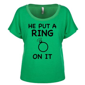 He Put A Ring On It Women's Dolman