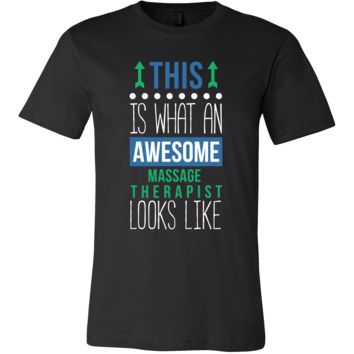 Massage Therapist Shirt - This is what an awesome Massage Therapist looks like - Profession Gift