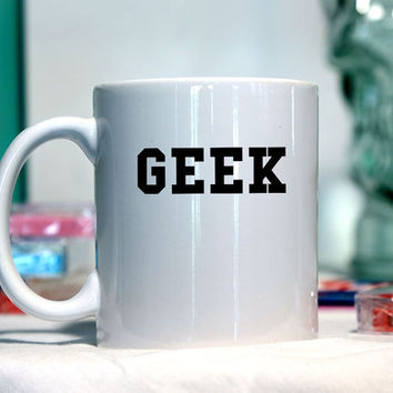 Geek University - Ceramic coffee mug - funny sayings