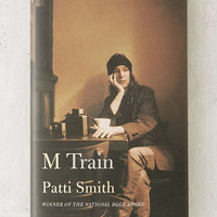 M Train By Patti Smith | Urban Outfitters