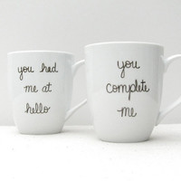 """Jerry Maguire Mugs - """"You Complete Me"""" and """"You Had Me at Hello"""" Mug Set of 2 - Love Valentine's Day Mug -Black on a White Coffee Cup"""