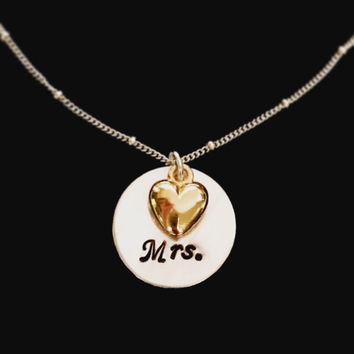 Mrs. Necklace; Sterling Silver and Gold Filled Mrs. Necklace with Heart; Hand Stamped Mrs. Necklace; Bride to Be Necklace; Mixed Metal Mrs.
