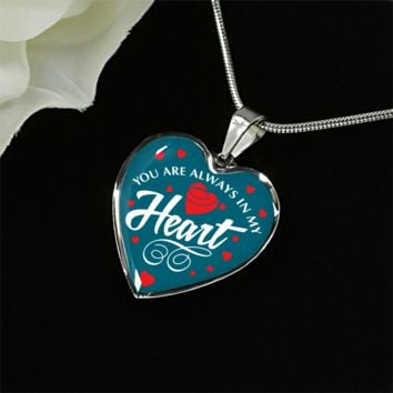 You are always in my heart steel pendant necklace