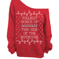 Ugly Christmas Sweater - Red Slouchy CREW - Jolliest Bunch of  *ssholes