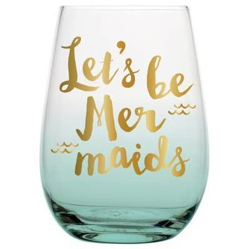 Lets Be Mermaids Stemless Glass By Slant