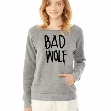 bad wolf ladies sweatshirt dr who bad wolf sweatshirt
