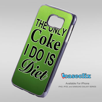 The Only Coke I Do Is Diet For Smartphone Case