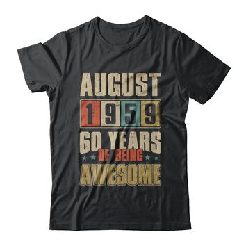 August 1959 60 Years Of Being Awesome Birthday Gift