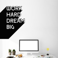Vinyl Wall Decal Motivation Office Quote Work Hard Dream Big Inspire Business Stickers Mural Unique Gift (ig5099)