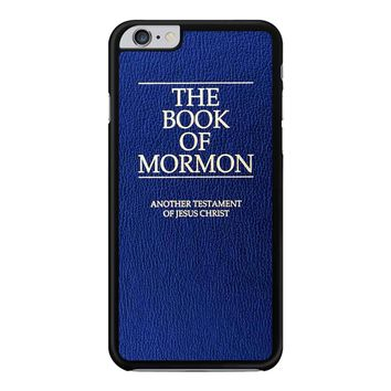 The Book Of Mormon Cover Book iPhone 6 Plus / 6S Plus Case