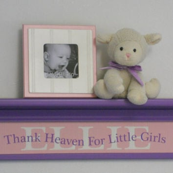 "Purple Personalized Gift, Pink and Purple Shelves, Baby Girl Nursery 24"" Lilac Shelf with Custom Name Saying - Thank Heaven For Little Girls"