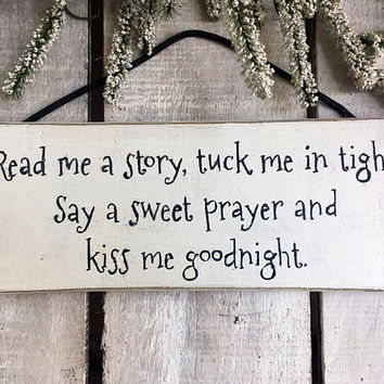 New Baby Gift. Baby Shower Gift. Baby Gift.Baby's Room. Read Me A Story And Tuck Me In Tight. Rustic Sign. Babies Room Decor.