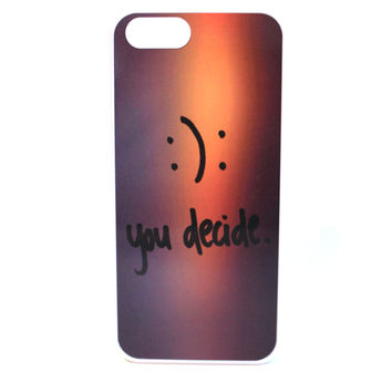 You Decide Happiness or Sadness Phone Case