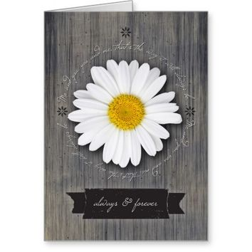 Always & Forever Anniversary, Rustic Daisy on Weat Greeting Card
