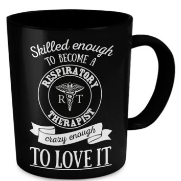 Skilled Enough To Become A Respiratory Therapist Mug skilled-respiratory-therapist-