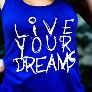 Live Your Dreams Royal Blue District Threads Racerback Tank Top