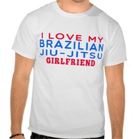 I Love My Brazilian Jiu-Jitsu Girlfriend