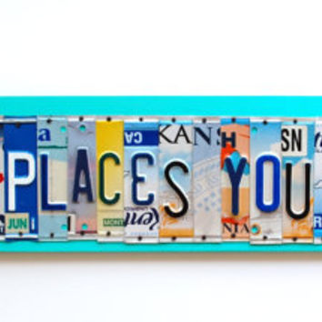 OH the Places You Will Go, OOAK Dr. Seuss themed license plate art, original graduation present, fun birthday gift, newborn pictures