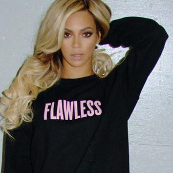 FLAWLESS PINK  letter  beyonce Sweatshirt Jumper women autumn rock chick sweatshirt