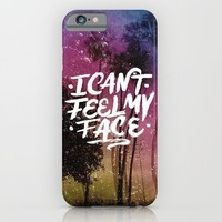 I Can't Feel My Face iPhone & iPod Case by Anthony Troester