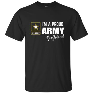 I'm A Proud Army Girlfriend T-shirt_Black T-shirt