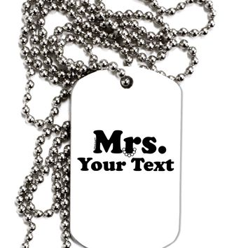 Personalized Mrs Classy Adult Dog Tag Chain Necklace by TooLoud